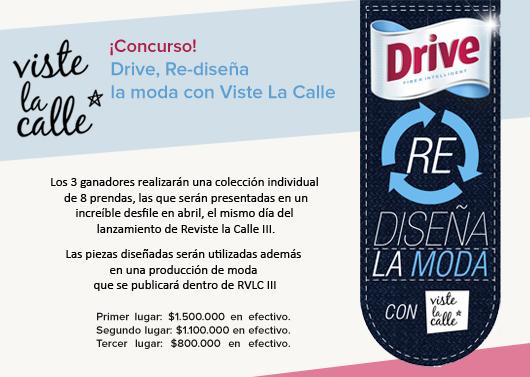Concurso Drive Re Diseña la Moda + Lanzamiento Reviste la Calle
