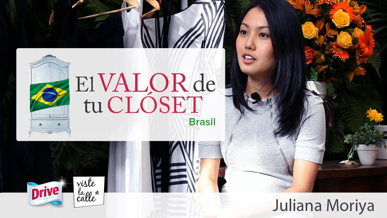El valor de Tu Clóset Brasil: Juliana Moriya