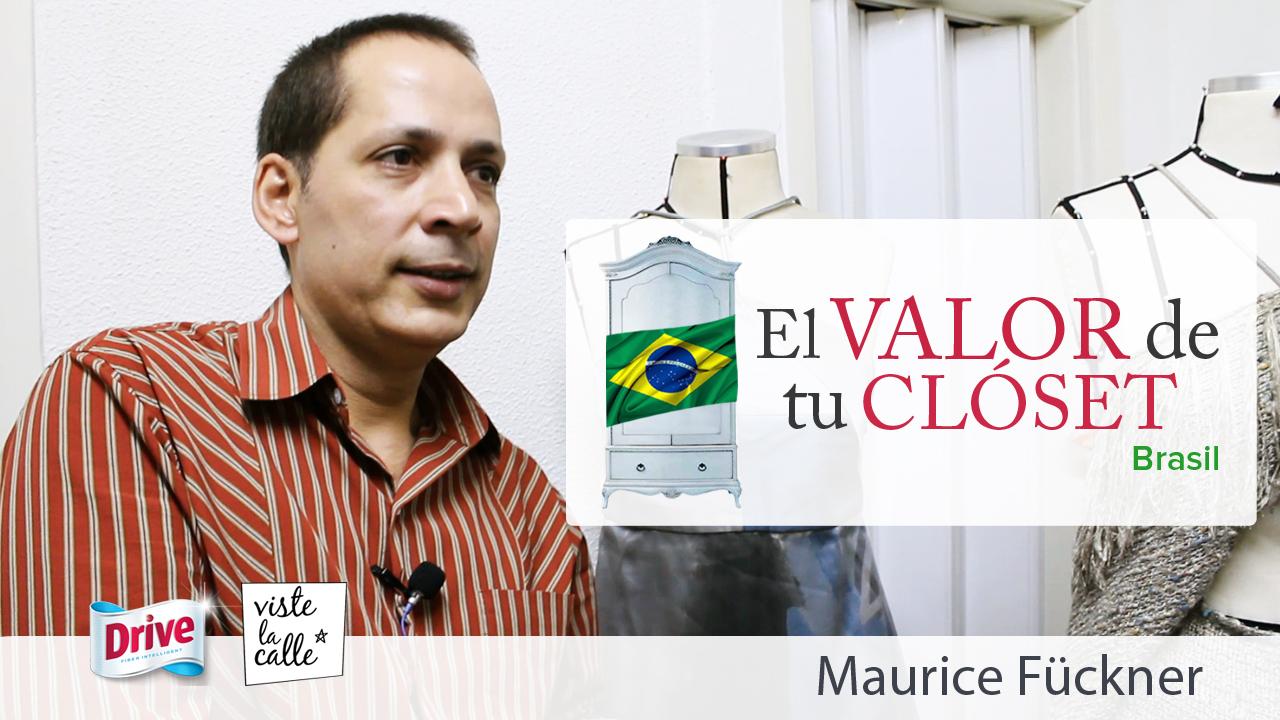El Valor de Tu Clóset Brasil: Maurice Fückner