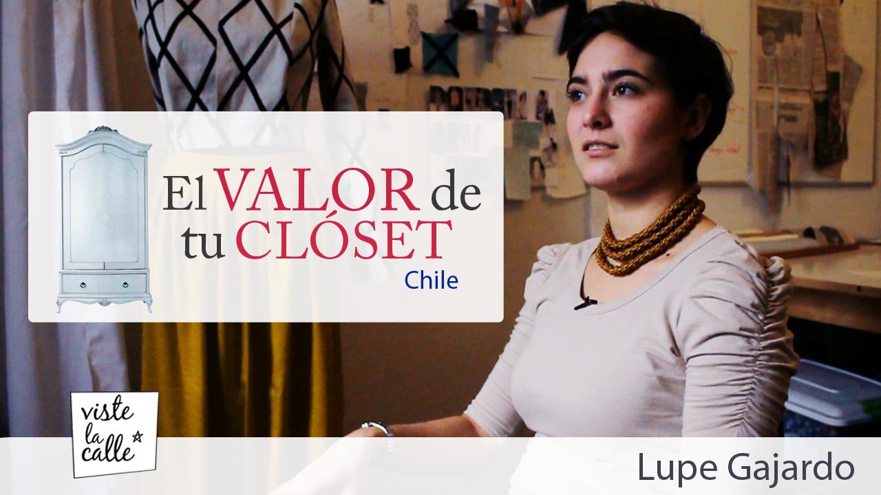 El Valor de tu Clóset Chile: Lupe Gajardo