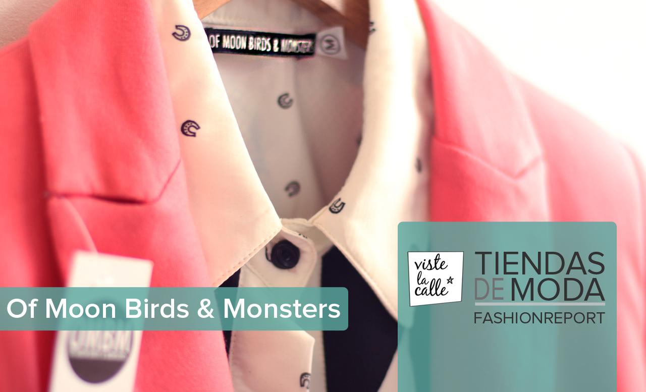 Tiendas de Moda: Of Moon Birds & Monsters