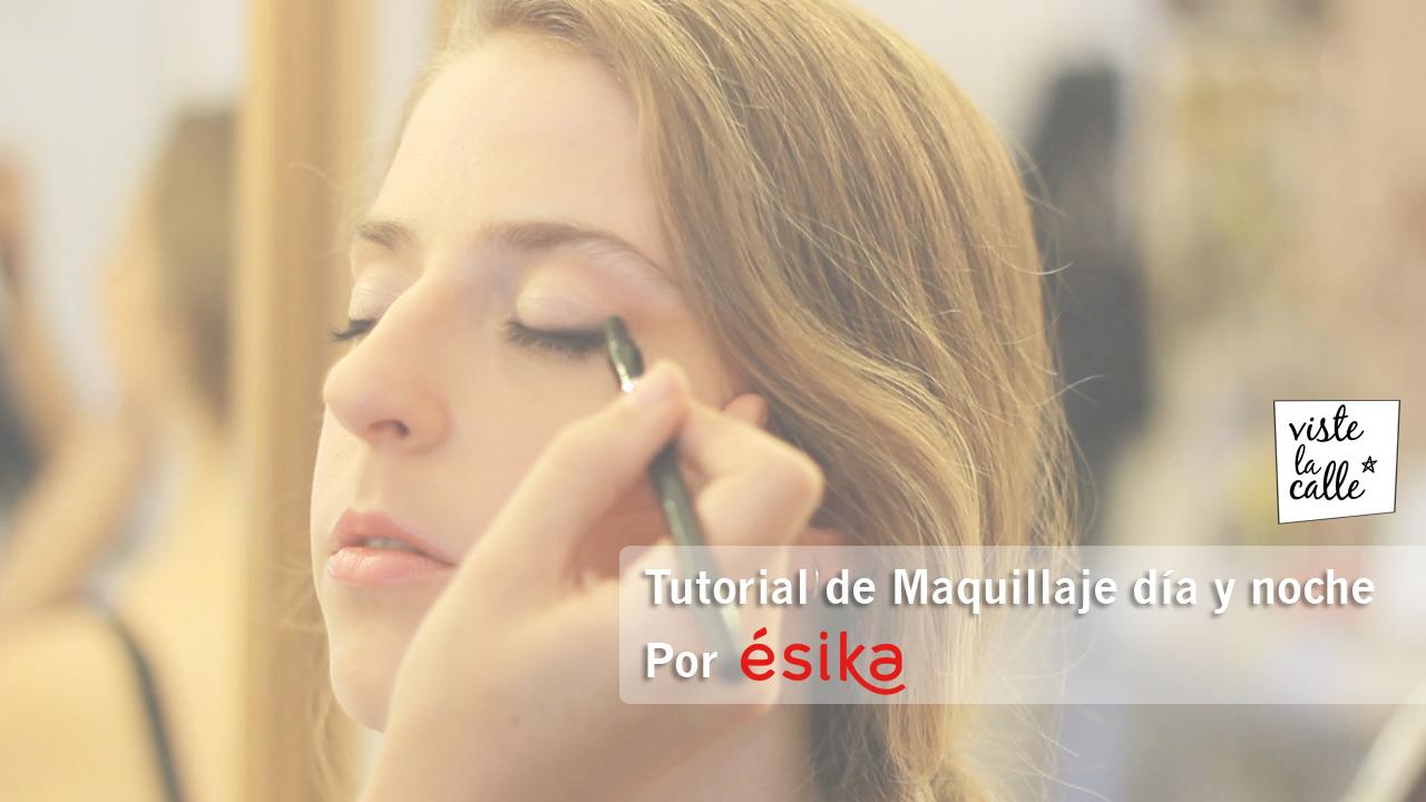 Tutorial de Maquillaje día y noche por Ésika