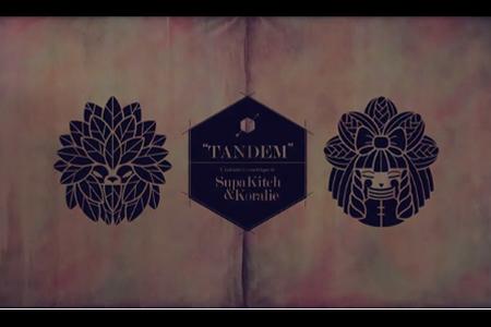 VLC ♥ TANDEM: SupaKitch & Koralie