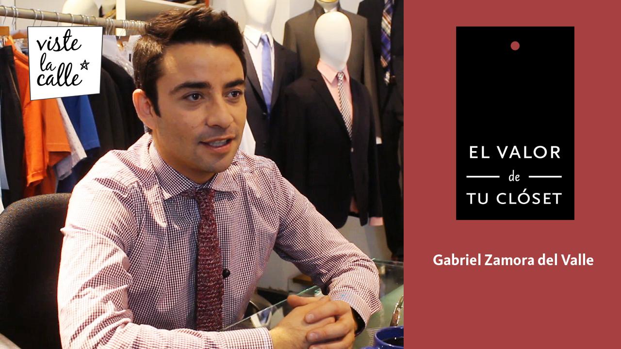 El Valor de Tu Clóset Chile: Gabriel Zamora del Valle