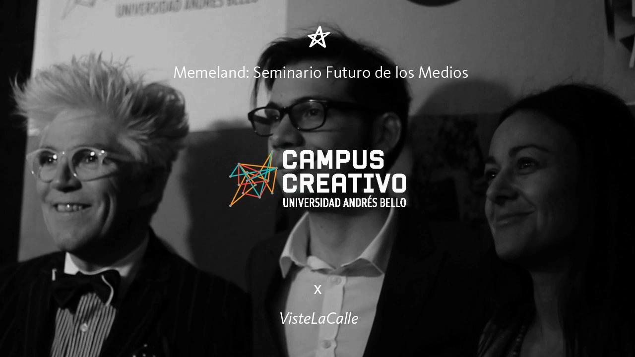 Memeland: Seminario Futuro de los Medios de Campus Creativo