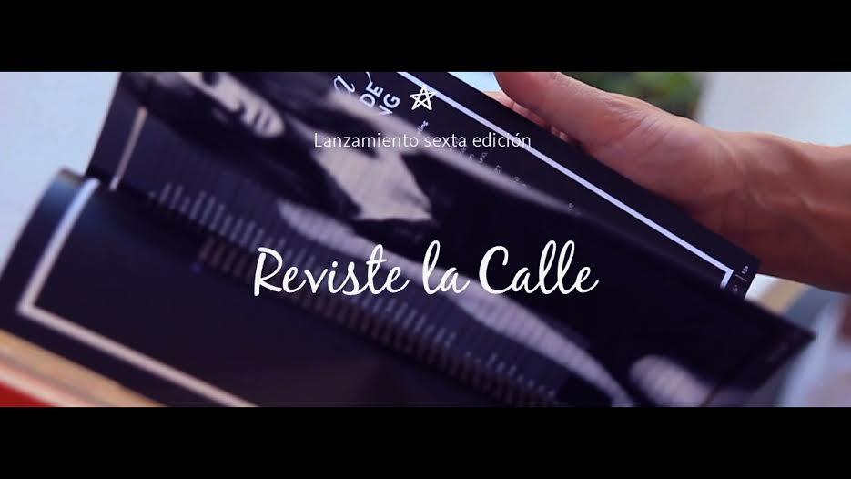 Video: Lanzamiento de RevisteLaCalle 6
