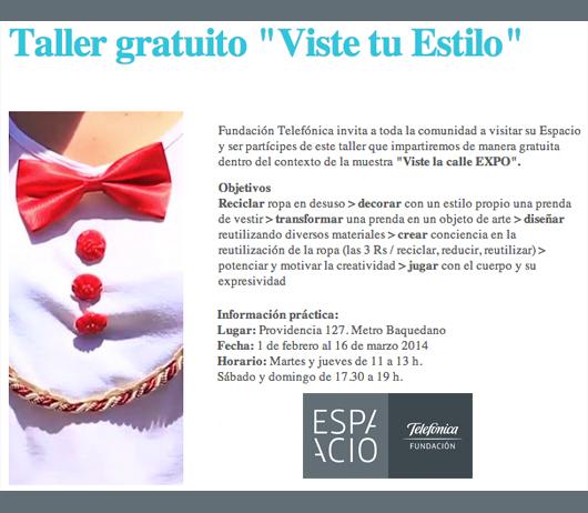 """Taller """"Viste Tu Estilo"""" en Espacio Fundación Telefónica"""