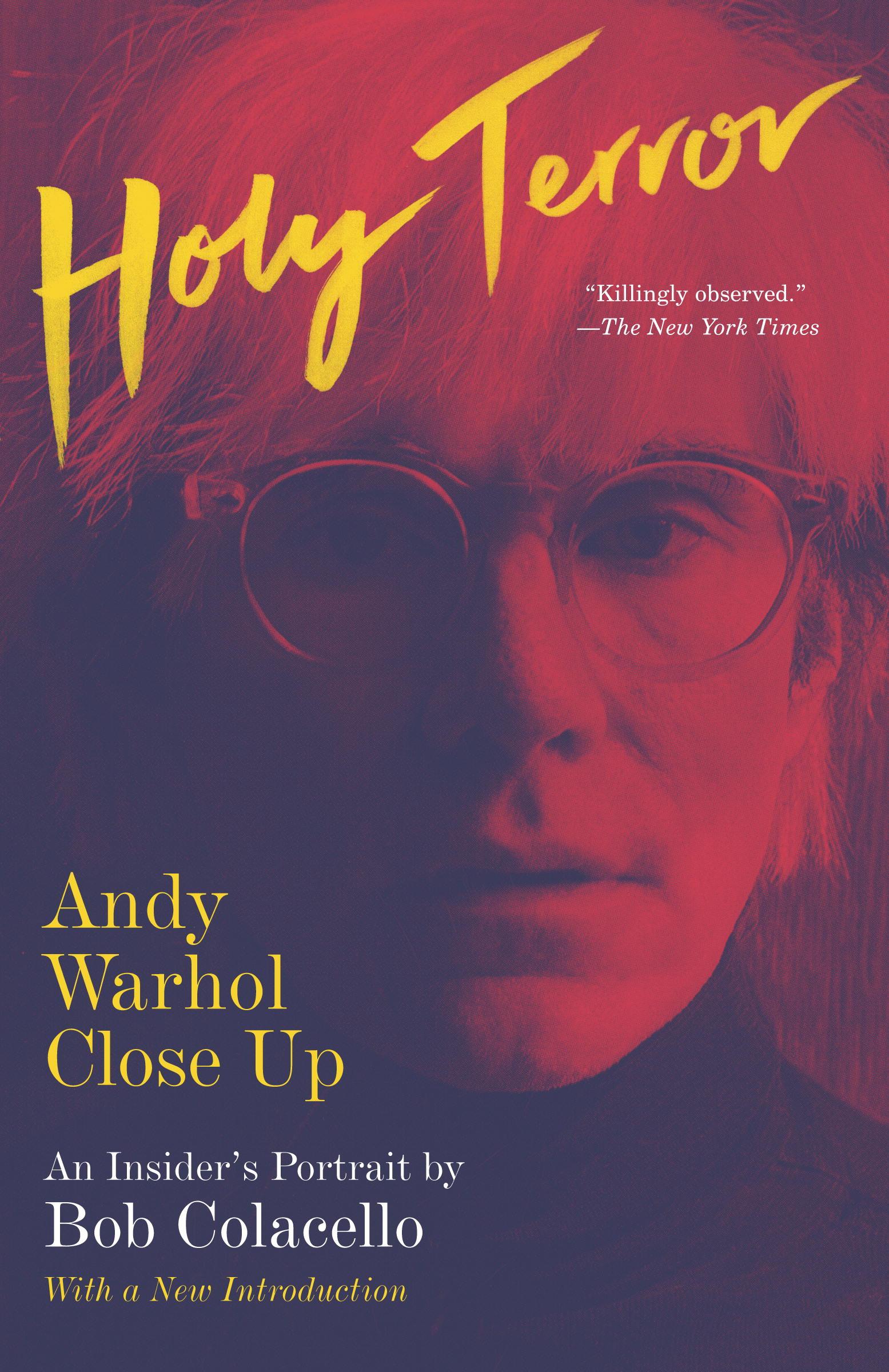 """El relanzamiento de """"Holy Terror"""", el mejor libro biográfico sobre Andy Warhol"""
