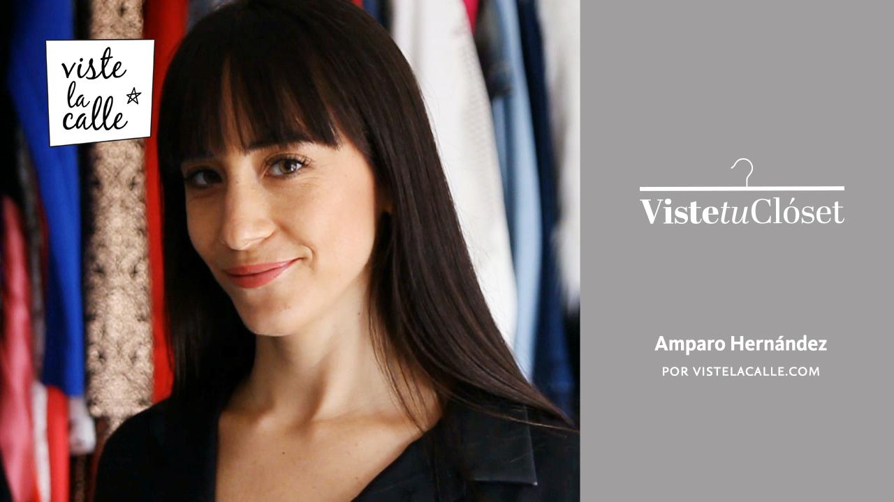 Viste tu Clóset: Amparo Hernández