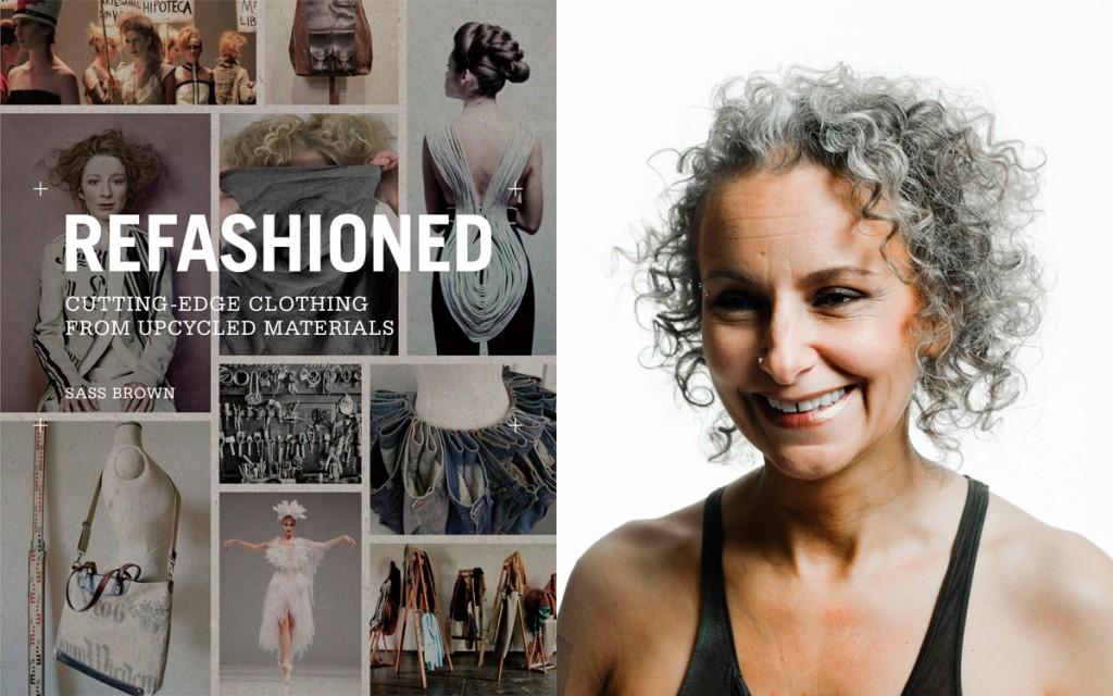 Libros de moda y sustentabilidad: Re-Fashioned, ropa de vanguardia a partir de materiales reciclados