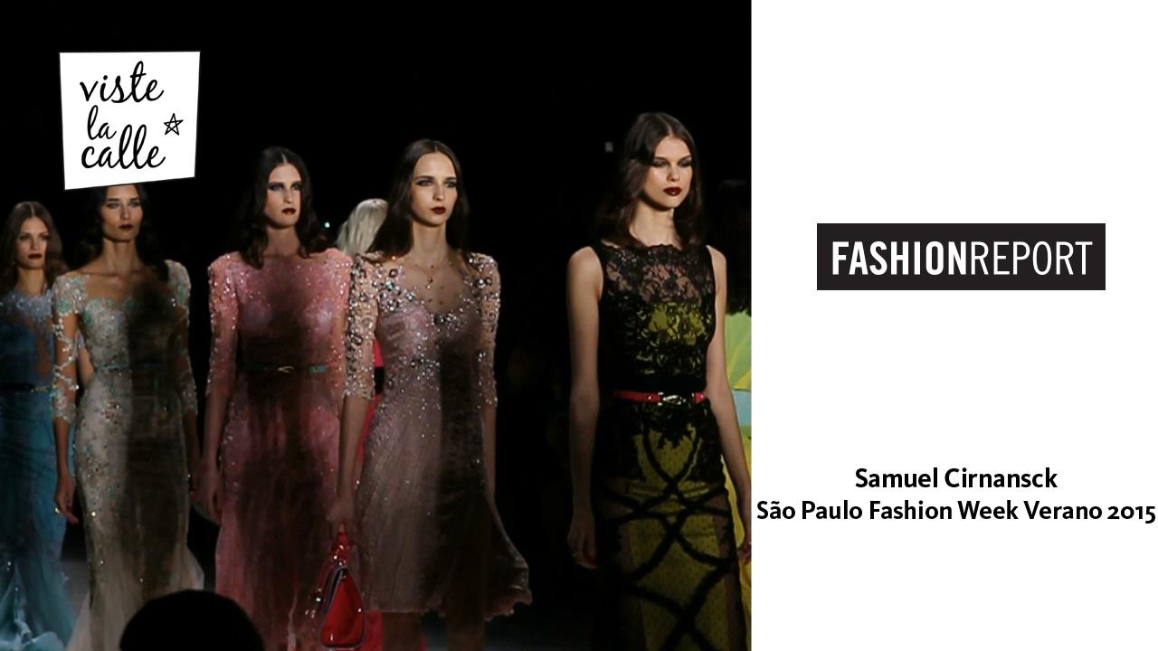Video: Samuel Cirnansck – São Paulo Fashion Week Verano 2015 por VisteLaCalle