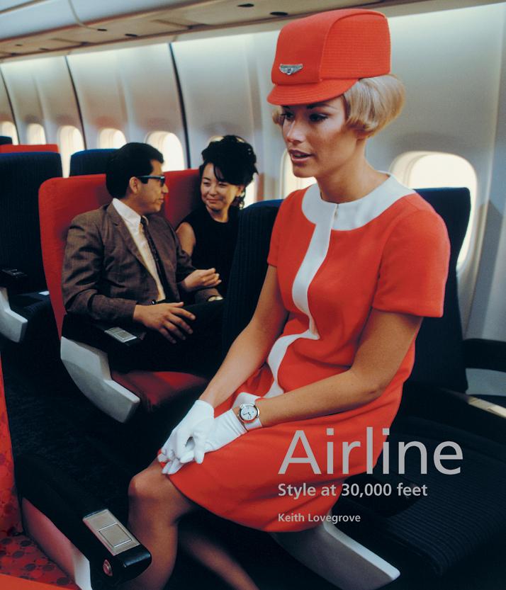 """Repasando la evolución de los viajes con el libro """"Airline: Style at 30,000 feet"""""""