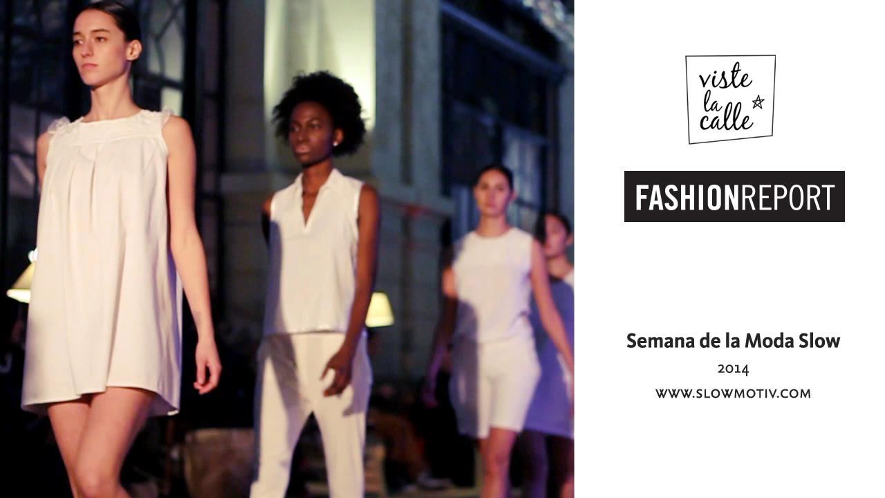 Fashion Report: Semana de la Moda Slow Chile 2014