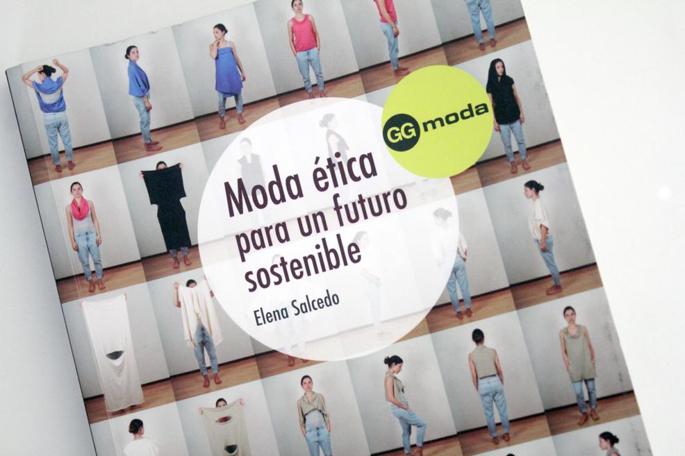 """Libros de Moda: """"Moda Ética para un futuro sostenible"""" de Elena Salcedo"""