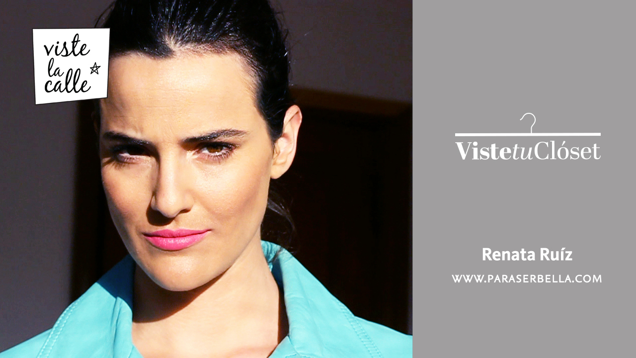 Viste tu Clóset: Renata Ruiz