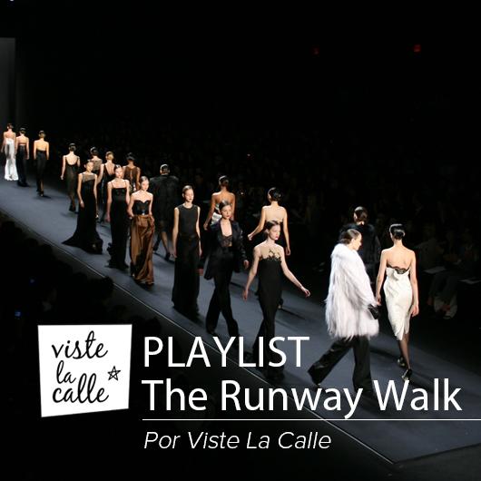 Playlist 'The runway walk' : ¡Prepárate para Santiago Fashion Week!