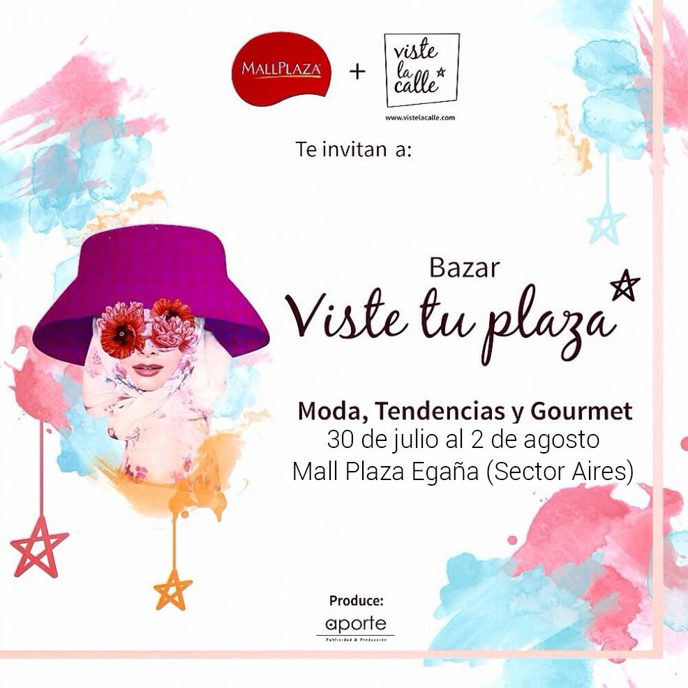 Reserva la fecha: ¡Ven a nuestro bazar VisteTuPlaza en Mall Plaza Egaña!
