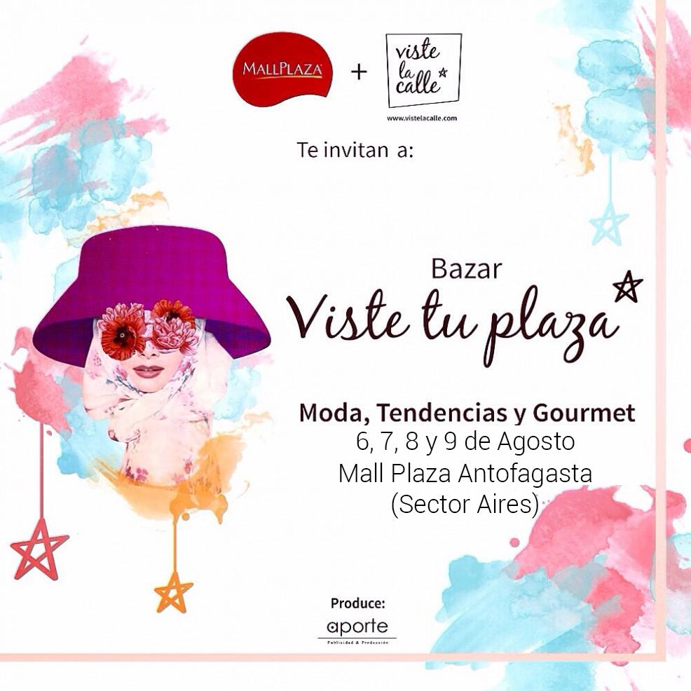 Del 6 al 9 de agosto: Nos vamos a Antofagasta con el bazar VisteTuPlaza