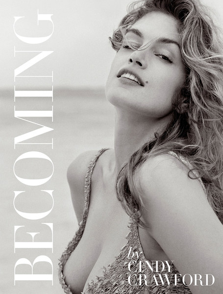 """Becoming"", el libro que revela la vida de la supermodelo Cindy Crawford"