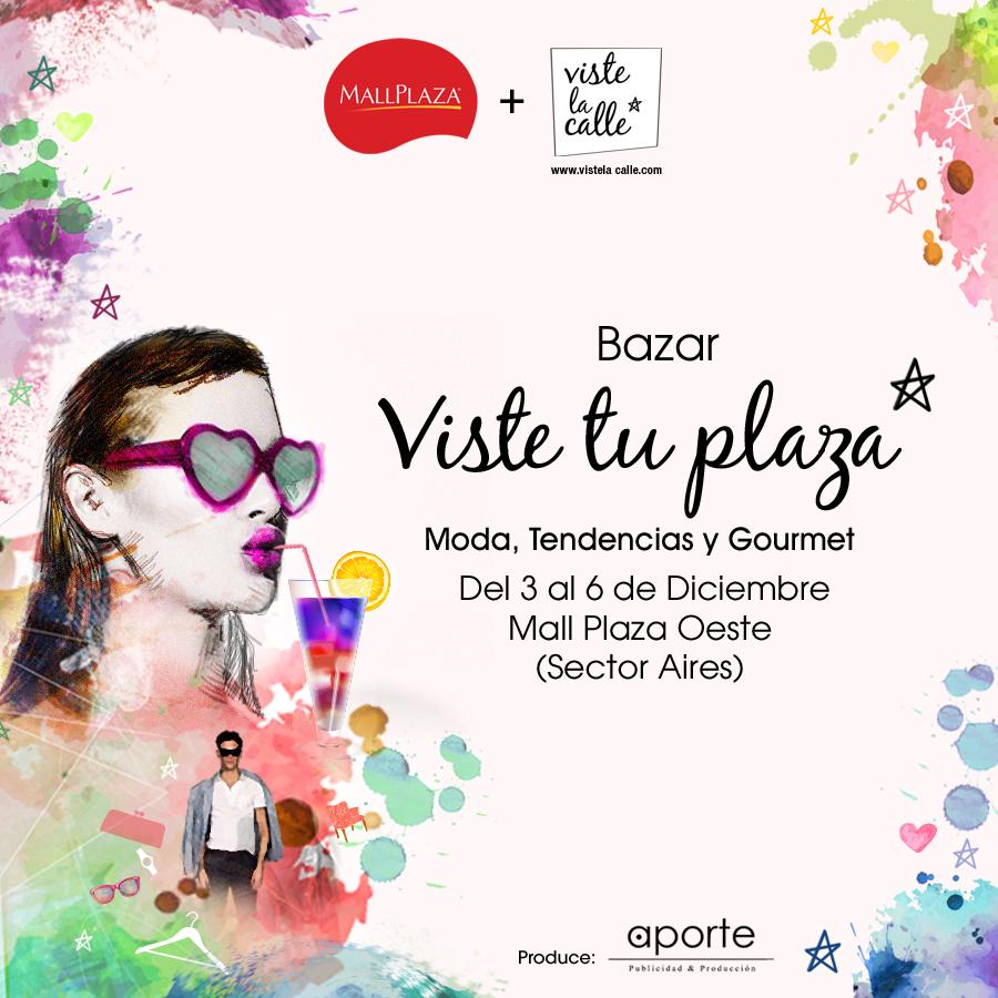 Este fin de semana estaremos con VisteTuPlaza en Mall Plaza Oeste