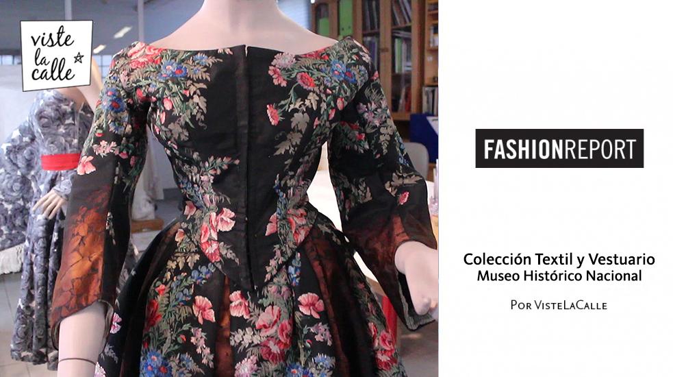 Fashion Report: La Colección de Textil y Vestuario del Museo Histórico Nacional