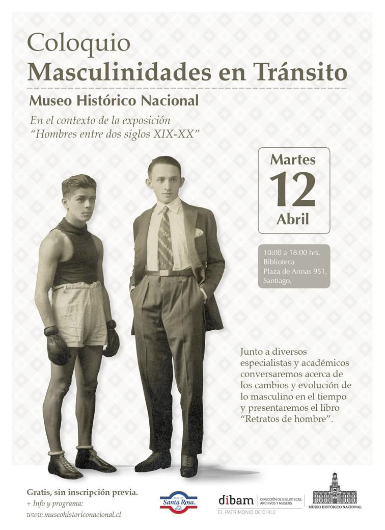 """El próximo martes en el Museo Histórico Nacional: Coloquio """"Masculinidades en Tránsito"""""""
