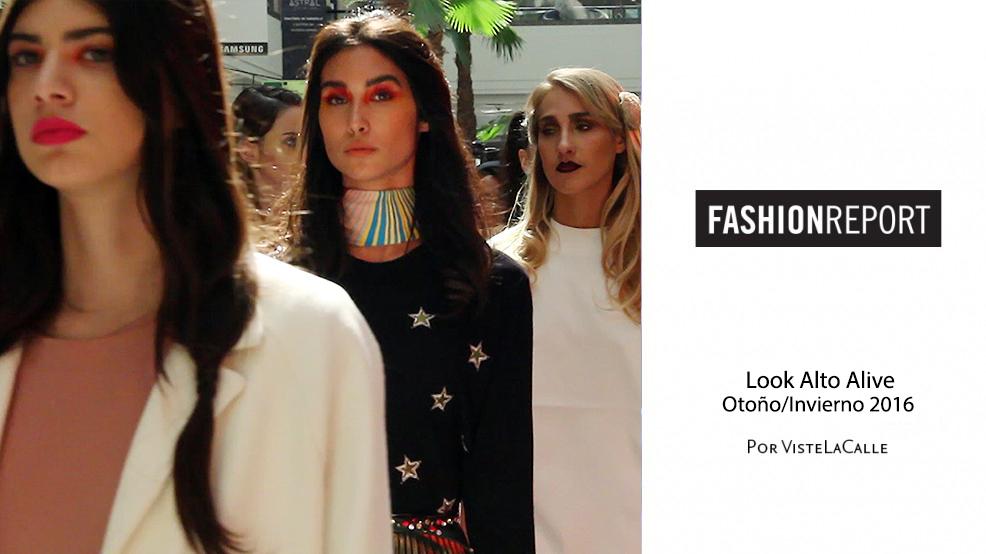 Fashion Report: Desfile Look Alto Alive Otoño/Invierno 2016 por VisteLaCalle