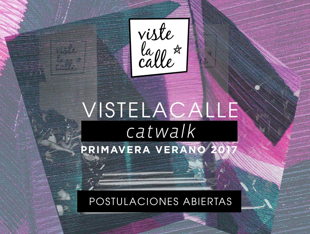 Inician las postulaciones para el desfile VisteLaCalle Catwalk 2016