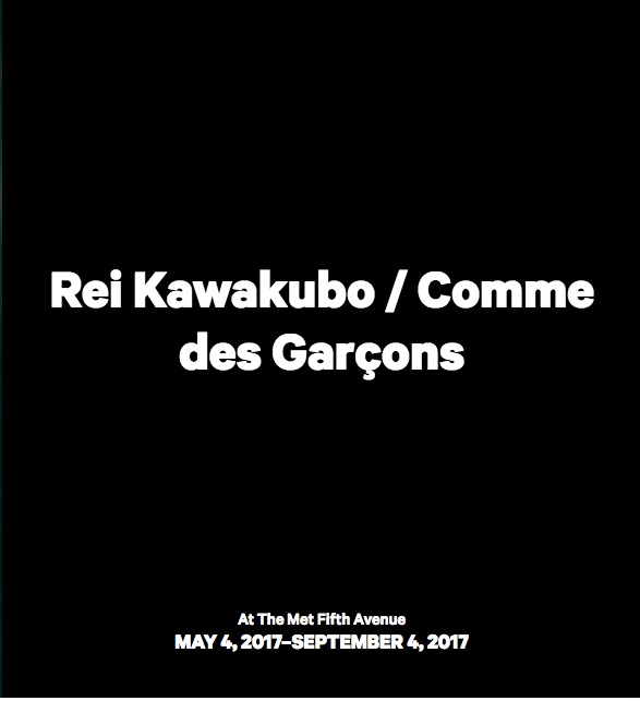 Rei Kawakubo y The Art of In Between: La nueva exhibición y gala del MET 2017