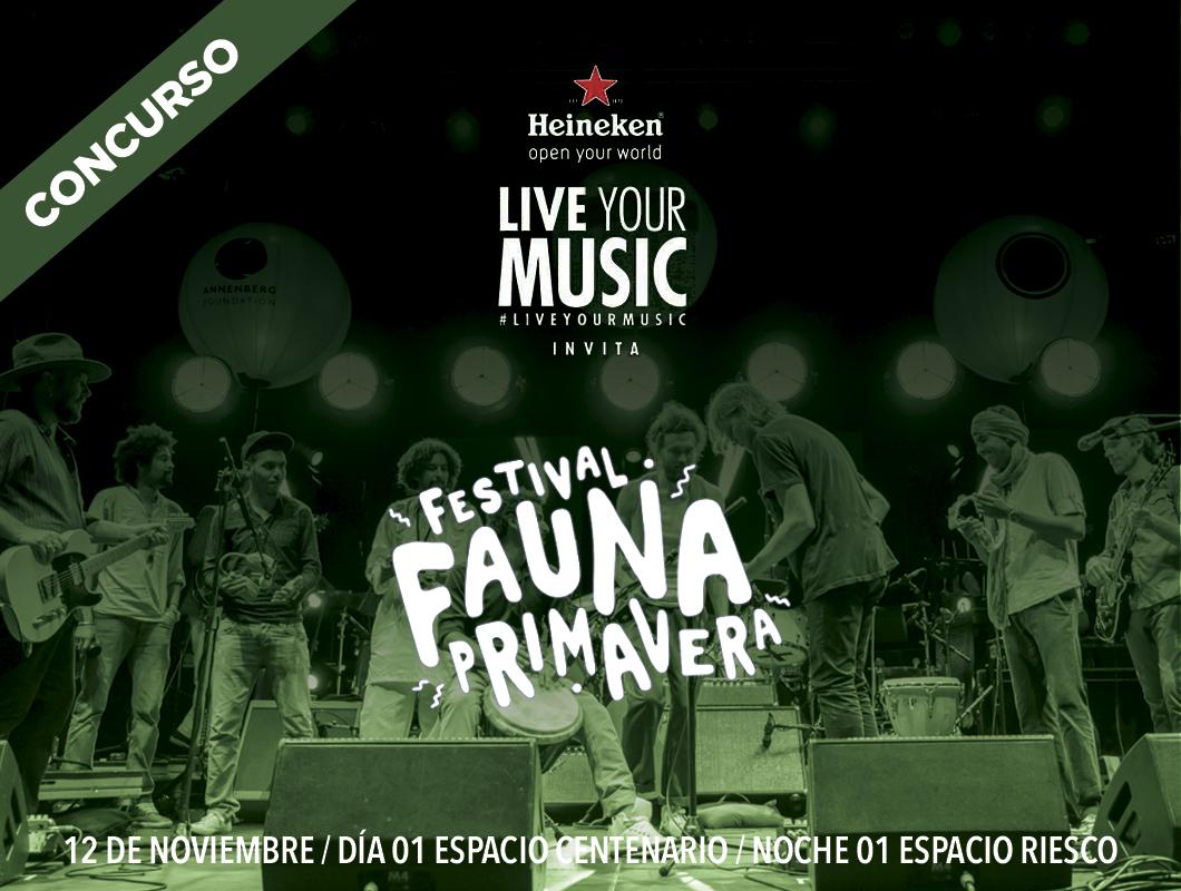 Concurso #HeinekenLife (Cerrado): Te llevamos al Festival Fauna Primavera 2016 #LiveyourMusic
