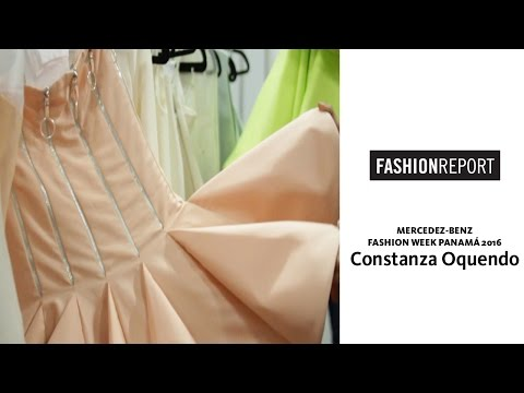 Fashion Report: Constanza Oquendo en Mercedes Benz Fashion Week Panamá 2016
