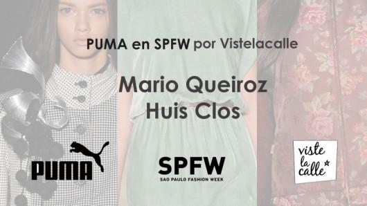 Puma en SPFW por VisteLaCalle: Mario Queiroz y Huis Clos