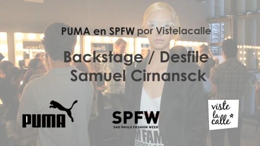[VIDEO] Backstage y Desfile Samuel Cirnansck – Puma en SPFW por Viste la Calle