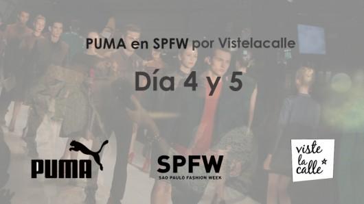 [VIDEO Día 4 y 5] Puma en SPFW por Viste la Calle