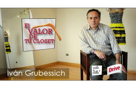 El valor de tu clóset: Ivan Grubessich