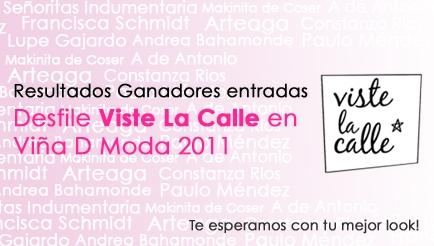 Ganadores entradas desfile VisteLaCalle en Viña D Moda