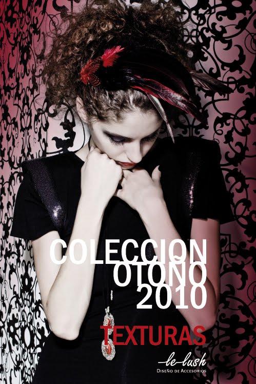 """Le Lush presenta """"Texturas"""" Otoño Invierno 2010"""