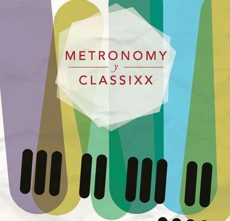 Ganadores Concurso Foster: Metronomy & Classixx