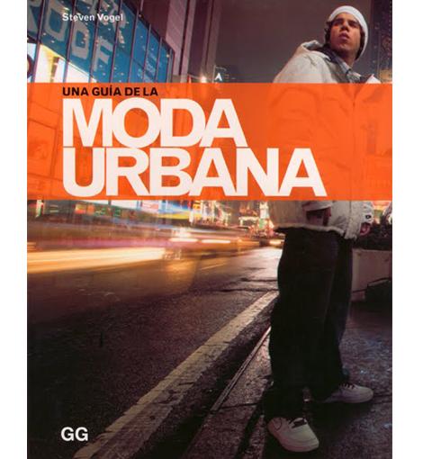VLC Book: Una guía de la moda urbana, Steven Vogel