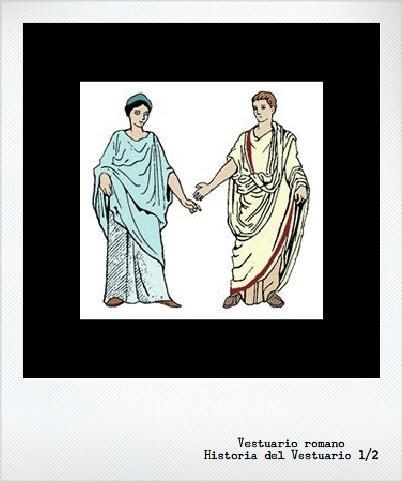 Historia del Vestuario: Roma