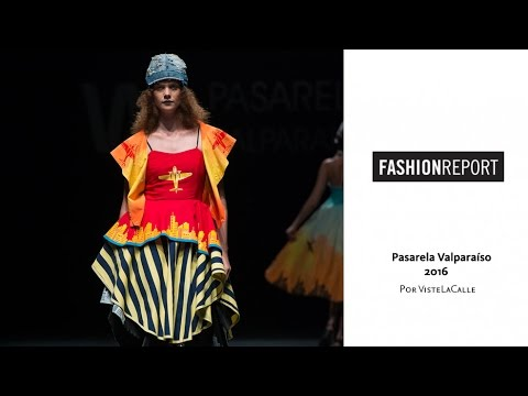 Fashion Report: Pasarela Valparaíso 2016