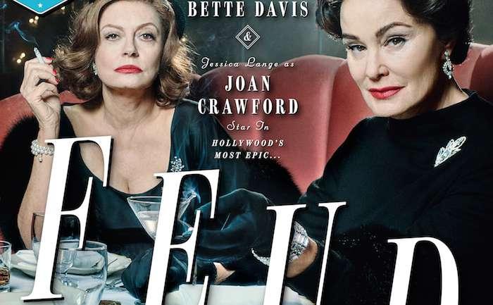 Feud, la serie de Ryan Murphy que mostrará la rivalidad entre Bette Davis y Joan Crawford