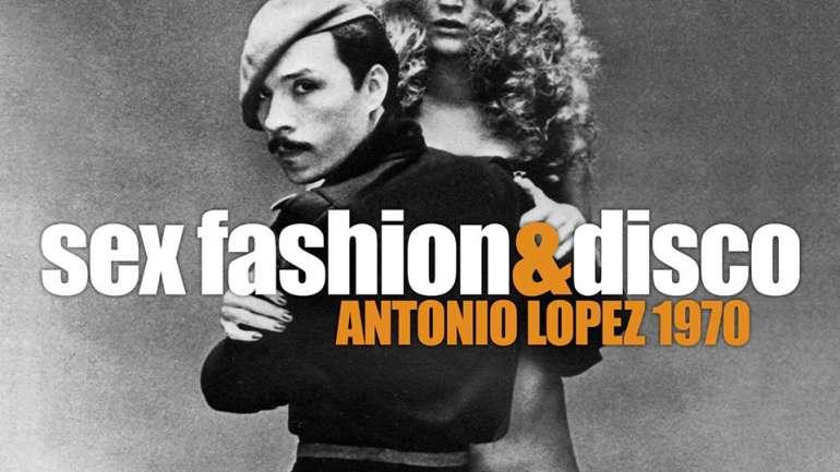 """Sex, Fashion & Disco"" (2017): Se viene el documental sobre Antonio Lopez"
