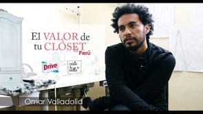 El Valor de Tu Clóset Perú: Omar Valladolid