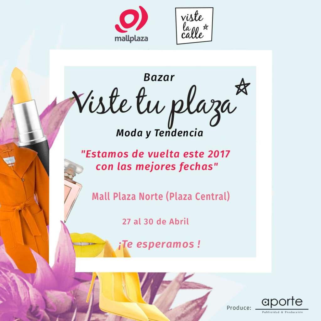 ¡Te invitamos al Bazar Viste Tu Plaza en Mall Plaza Norte!