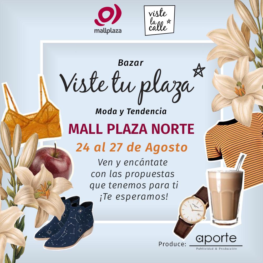 Panorama de fin de semana: VisteTuPlaza en Mall Plaza Norte