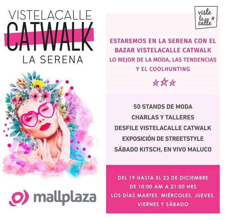 No te pierdas VisteLaCalle Catwalk por primera vez en La Serena