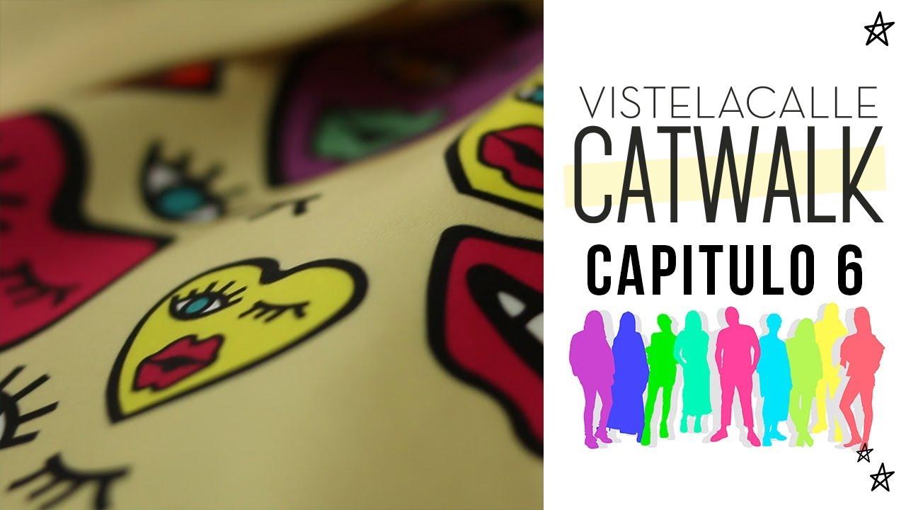 VisteLaCalle Catwalk P/V 2018: Capítulo #6