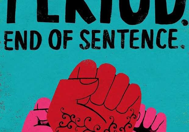 El documental que todos deberíamos ver: Period. End Of Sentence