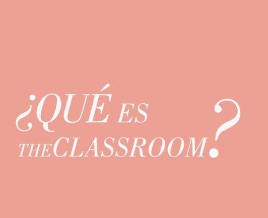 TheClassroom, un nuevo espacio para aprender de moda en Chile